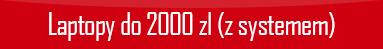 polecane-laptopy-do-2000-z-systemem.png