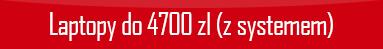 polecane-laptopy-do-4700-z-systemem.png