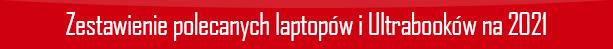 zestawienie-polecanych-laptopow-i-ultrab